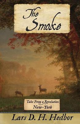 The Smoke: Tales From a Revolution - New-York (Paperback)