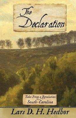 The Declaration: Tales from a Revolution - South-Carolina (Paperback)