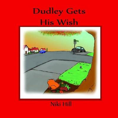 Dudley Gets His Wish (Paperback)