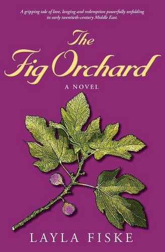 The Fig Orchard (Paperback)