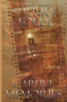 Captive Memories (Paperback)