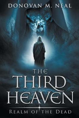 The Third Heaven: Realm of the Dead (Paperback)