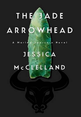 The Jade Arrowhead (Hardback)