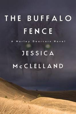 The Buffalo Fence (Paperback)