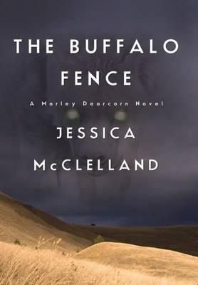 The Buffalo Fence (Hardback)