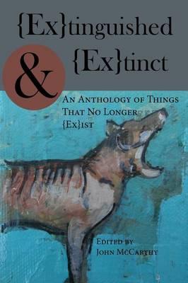 Extinguished & Extinct (Paperback)