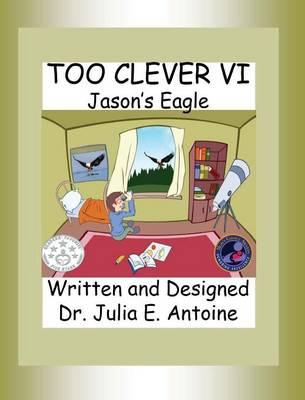 Too Clever VI: Jason's Eagle (Hardback)