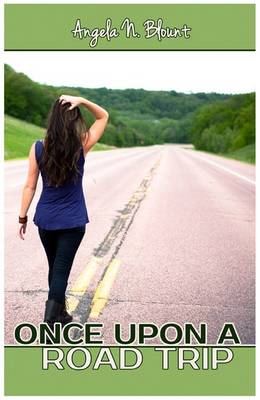 Once Upon a Road Trip: Book 1 (Paperback)