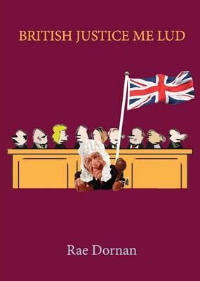British Justice Me Lud (Paperback)