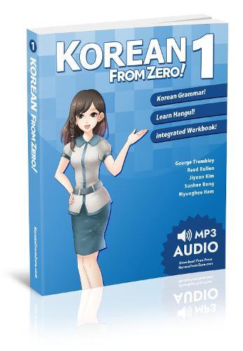 Korean from Zero! 2020: 1: Proven Methods to Learn Korean