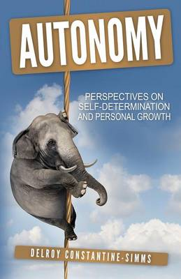 Autonomy: Perspectives on Self-Determination and Personal Growth (Paperback)