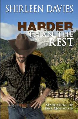 Harder Than the Rest, Maclarens of Fire Mountain - Maclarens of Fire Mountain 3 (Paperback)