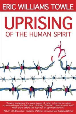 The Uprising of the Human Spirit (Paperback)