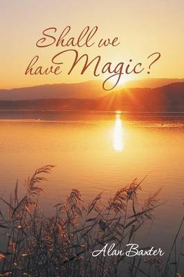 Shall We Have Magic? (Paperback)