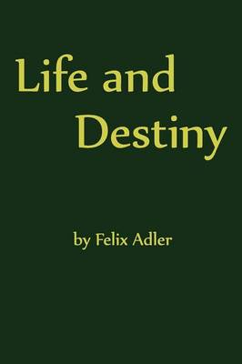 Life and Destiny (Paperback)