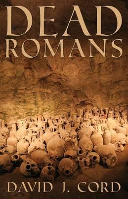 Dead Romans (Paperback)