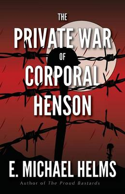The Private War of Corporal Henson (Paperback)