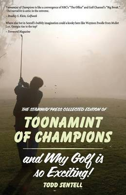 Toonamint of Champions & Why Golf Is So Exciting!, the Stairway Press Collected Edition (Paperback)