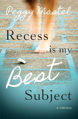 Recess Is My Best Subject (Paperback)