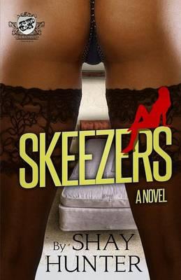 Skeezers (the Cartel Publications Presents) (Paperback)