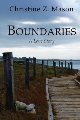 Boundaries: A Love Story (Paperback)