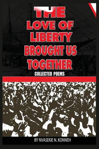 The Love of Liberty Brought Us Together (Paperback)