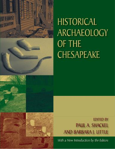 Historical Archaeology of the Chesapeake (Paperback)