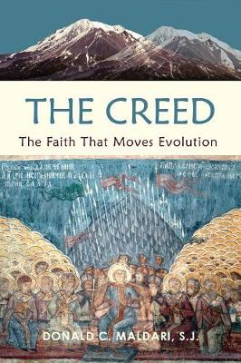 The Creed: The Faith That Moves Evolution (Paperback)