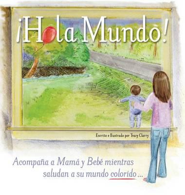 Hola Mundo! (Hardback)
