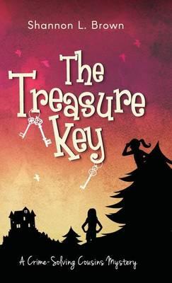 The Treasure Key - Crime-Solving Cousins Mysteries 2 (Hardback)
