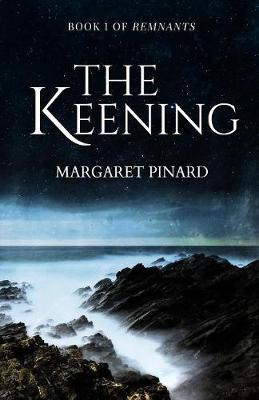 The Keening - Remnants 1 (Paperback)