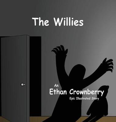 The Willies (Hardback)