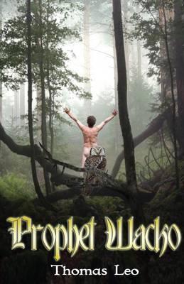 Prophet Wacko (Paperback)