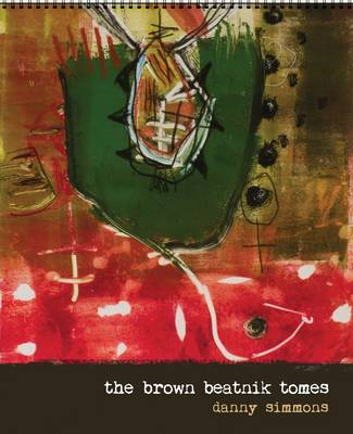 The Brown Beatnik Tomes (Spiral bound)
