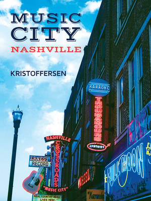 Music City, Nashville, USA (Hardback)