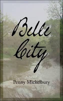 Belle City (Paperback)