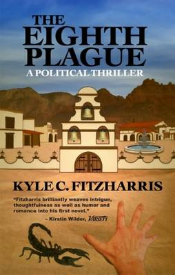 Eighth Plague: A Political Thriller (Paperback)