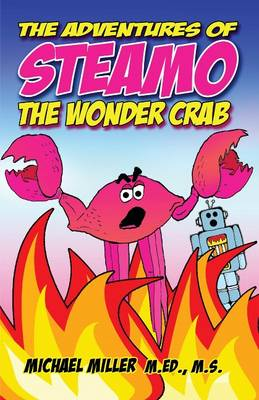 Adventures of Steamo the Wonder Crab (Paperback)