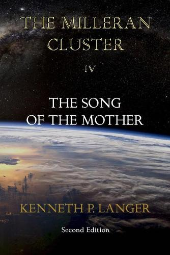 The Milleran Cluster: The Song of the Mother (Paperback)