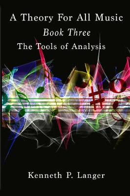 A Theory of All Music: Book Three (Paperback)