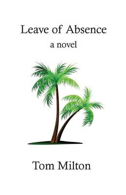 Leave of Absence (Paperback)