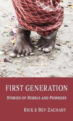 First Generation: Stories of Rebels and Pioneers (Paperback)