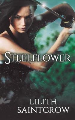 Steelflower (Paperback)