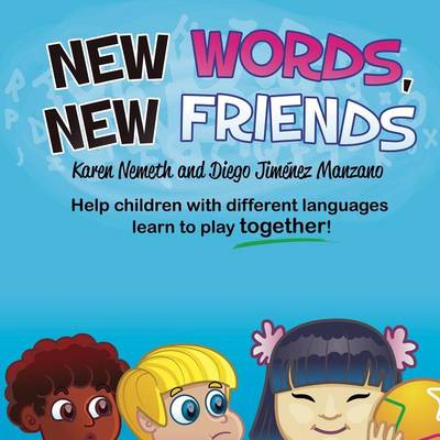 New Words, New Friends (Paperback)