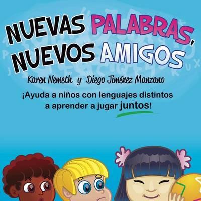 Nuevas Palabras, Nuevos Amigos (Paperback)