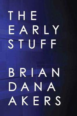 The Early Stuff (Paperback)