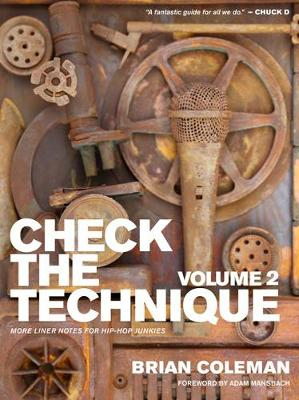 Check The Technique: Volume 2: More Liner Notes for Hip-Hop Junkies (Paperback)