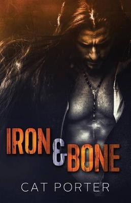 Iron & Bone (Paperback)
