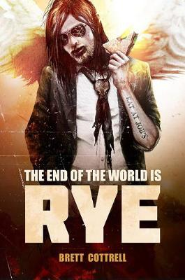The End of the World Is Rye (Paperback)