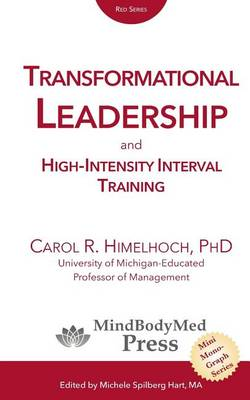 Transformational Leadership: And High-Intensity Interval Training (Paperback)